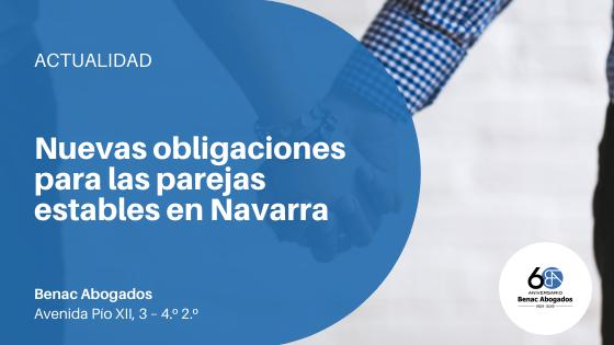 Nuevas obligaciones para las parejas estables en Navarra