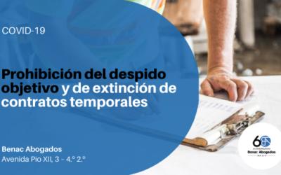 Prohibición del despido objetivo y de extinción de contratos temporales