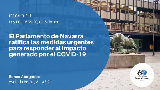 Claves de la nueva Ley Foral 6/2020 para responder al impacto generado por el COVID-19