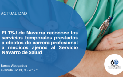 El TSJ de Navarra reconoce los servicios temporales prestados a efectos de carrera profesional a médicos ajenos al sns-o