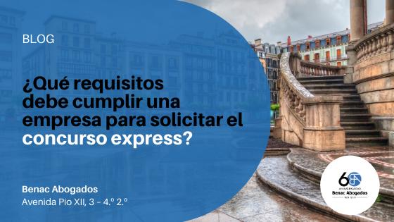¿Qué requisitos se deben cumplir para solicitar el concurso express?