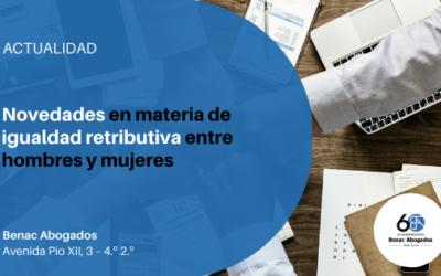 Novedades introducidas por el Real Decreto sobre igualdad retributiva entre hombres y mujeres