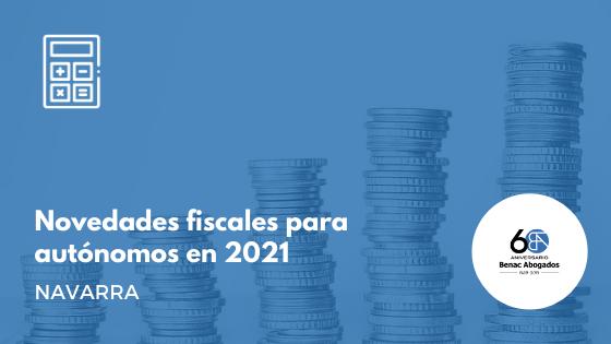 Novedades fiscales para los autónomos navarros en 2021