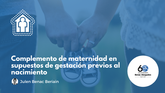 Complemento de maternidad en supuestos de gestación previos al nacimiento